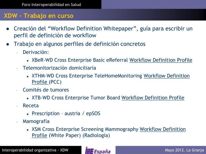 XDW – Trabajo en curso