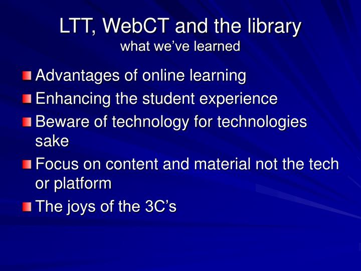 LTT, WebCT and the library
