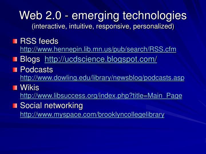 Web 2.0 - emerging technologies
