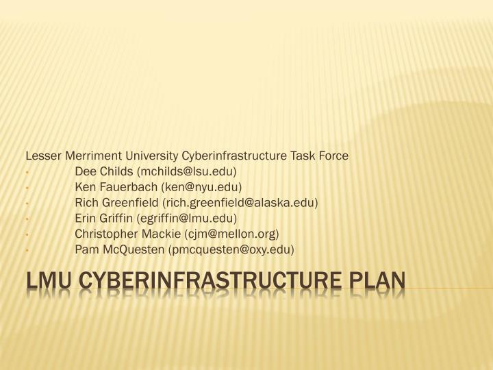 Lesser Merriment University Cyberinfrastructure Task Force