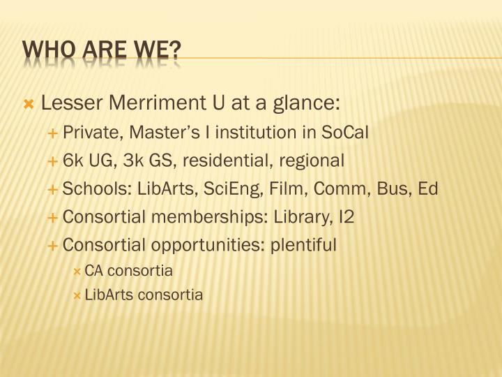Lesser Merriment U at a glance: