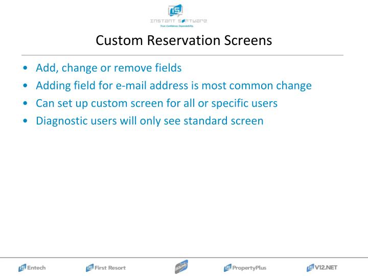 Custom Reservation Screens