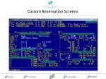 custom reservation screens1
