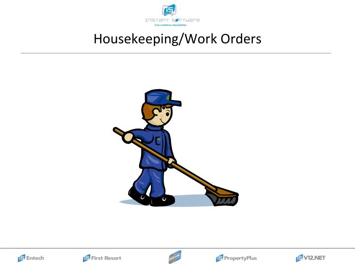 Housekeeping/Work Orders
