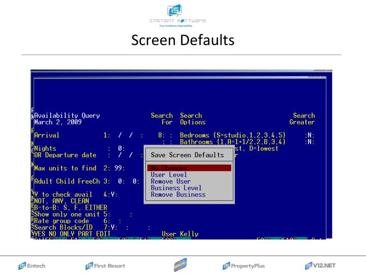 Screen Defaults