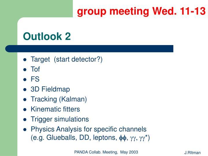 group meeting Wed. 11-13
