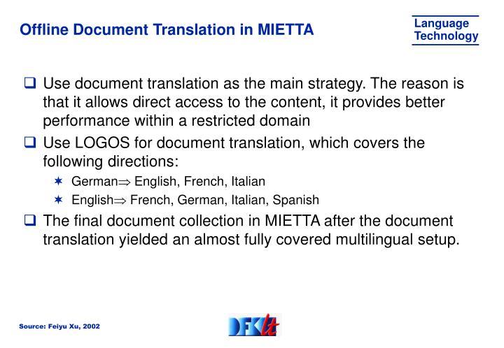 Offline Document Translation in MIETTA