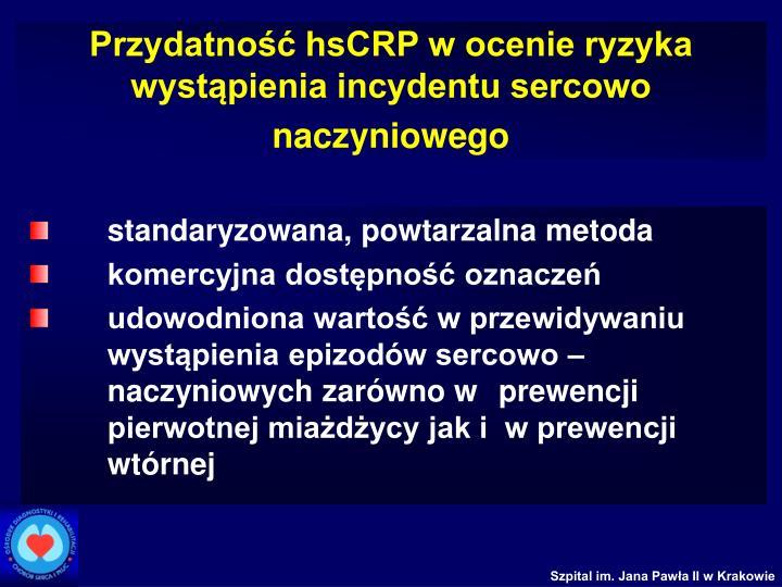Przydatność hsCRP w ocenie ryzyka wystąpienia incydentu sercowo naczyniowego