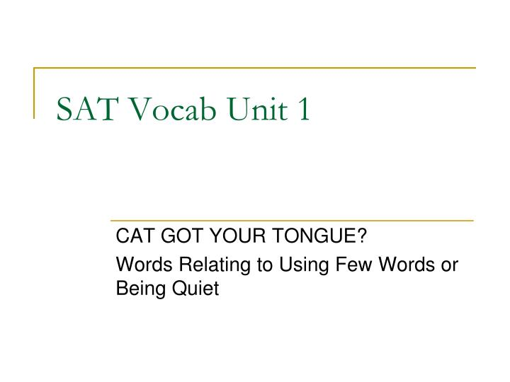 Sat vocab unit 1
