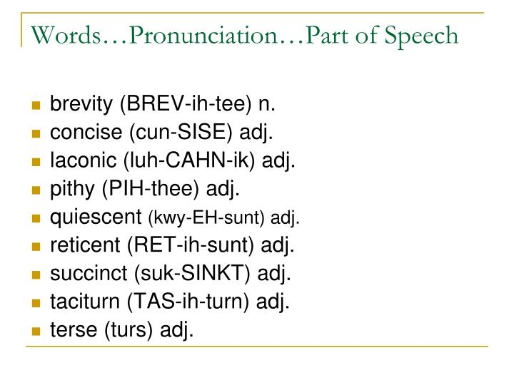 Words pronunciation part of speech