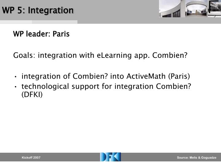 WP 5: Integration