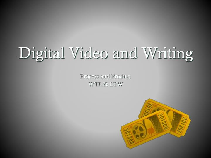 Digital Video and Writing