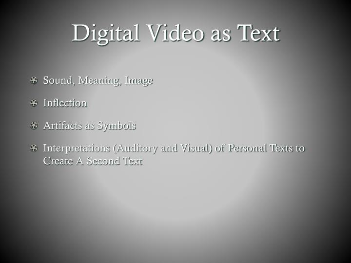 Digital Video as Text