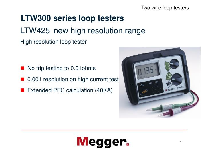 LTW300 series loop testers