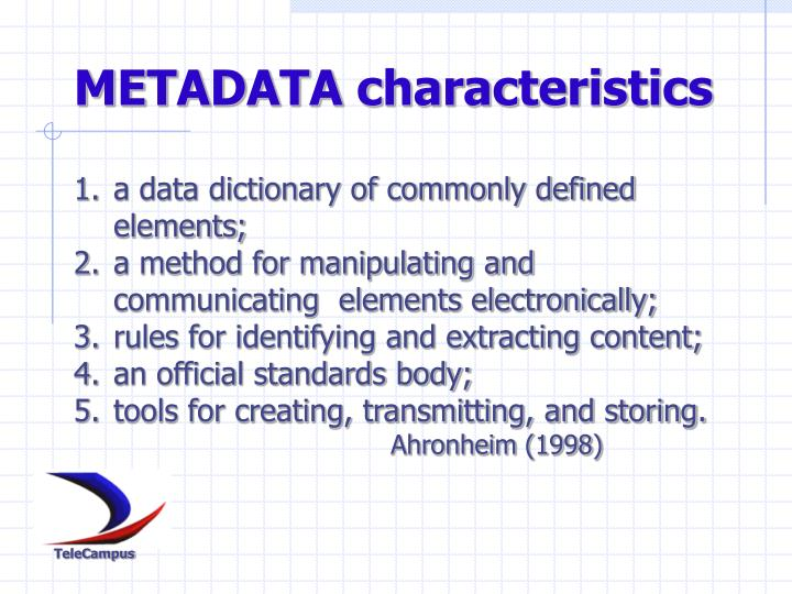 METADATA characteristics