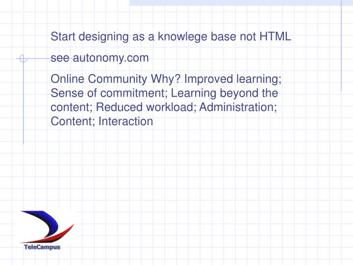 Start designing as a knowlege base not HTML