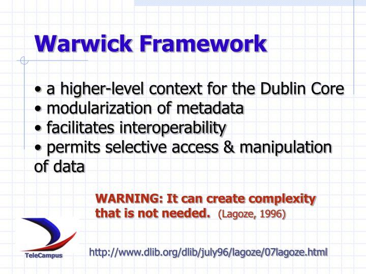 Warwick Framework