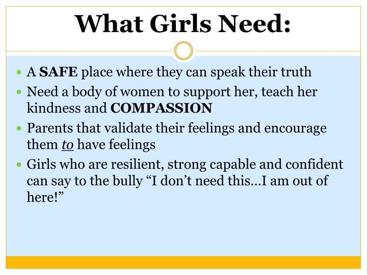 What Girls Need: