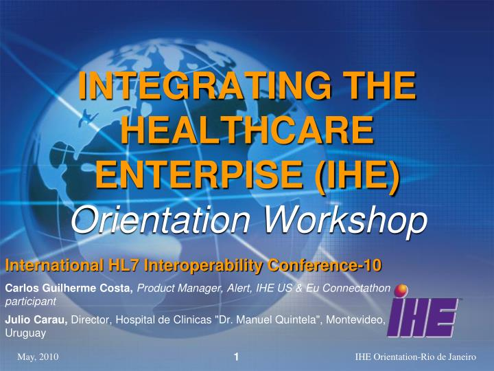 INTEGRATING THE HEALTHCARE ENTERPISE (IHE)
