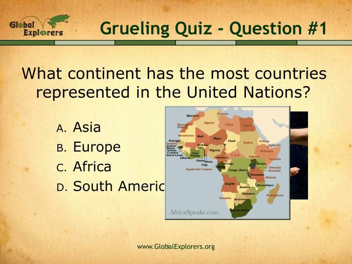 Grueling Quiz - Question #1