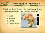 grueling quiz question 1