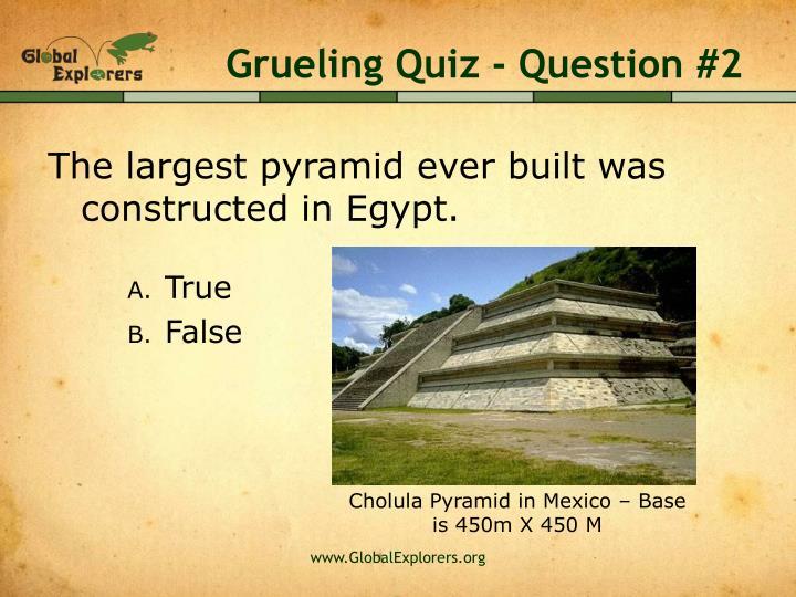 Grueling Quiz - Question #2