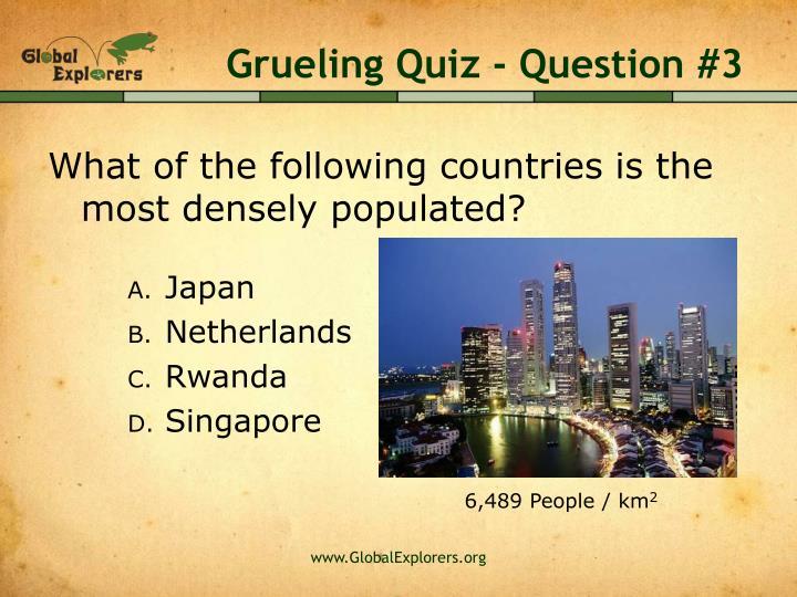 Grueling Quiz - Question #3