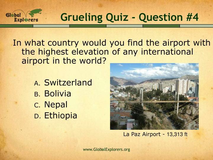 Grueling Quiz - Question #4