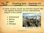 grueling quiz question 4