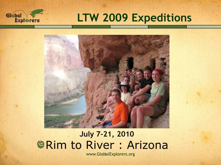 LTW 2009 Expeditions