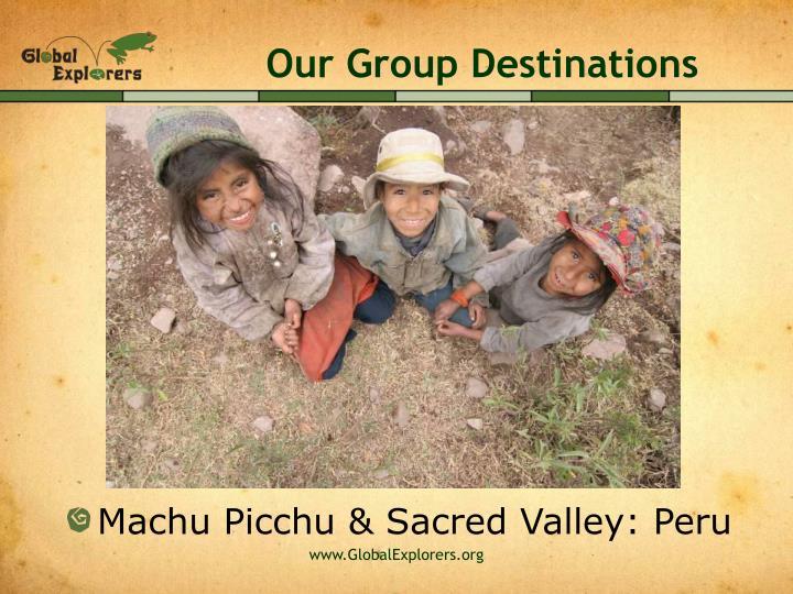 Our Group Destinations
