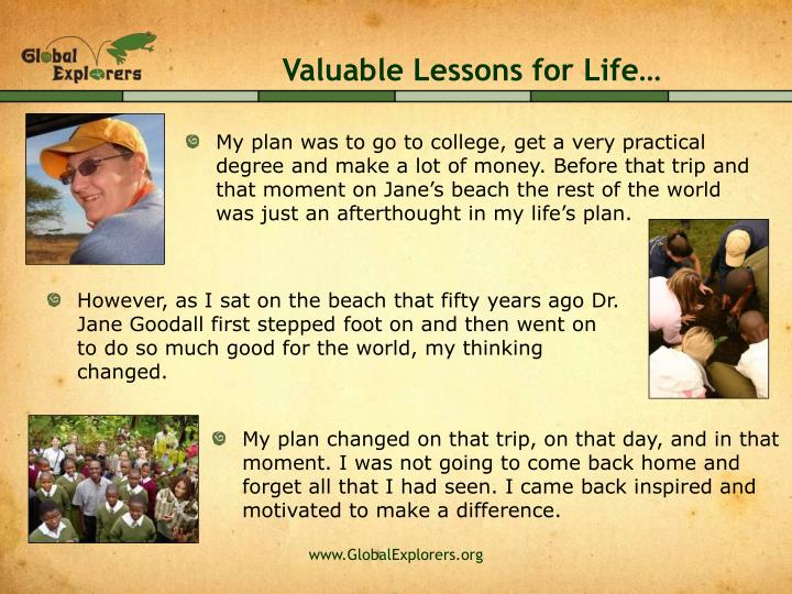 Valuable Lessons for Life…