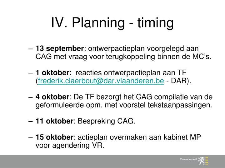 IV. Planning - timing