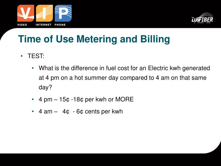 Time of Use Metering and Billing