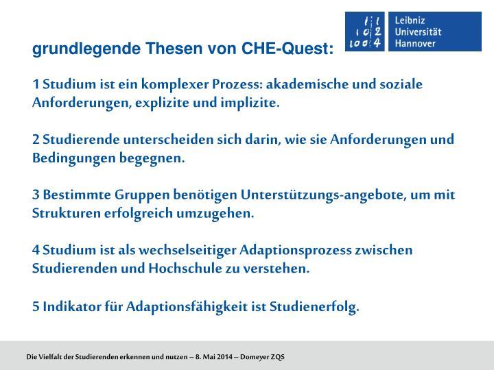 grundlegende Thesen von CHE-Quest: