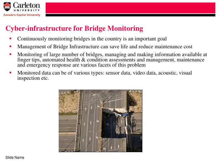 Cyber-infrastructure for Bridge Monitoring