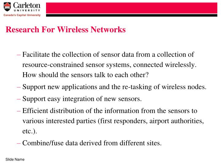 Research For Wireless Networks