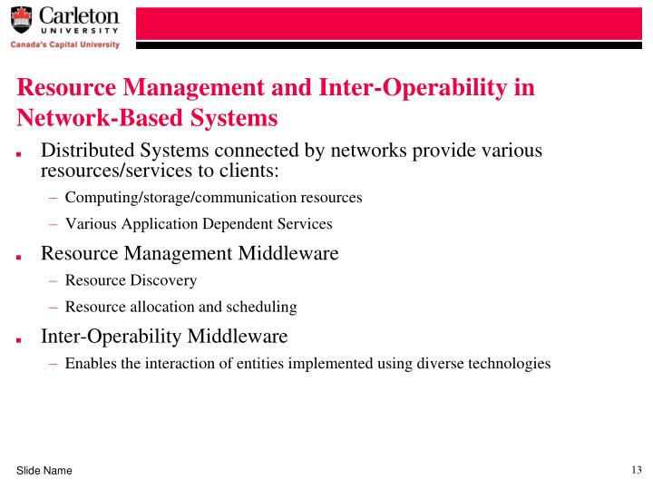 Resource Management and Inter-Operability in Network-Based Systems