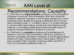 aan level of recommendations causality