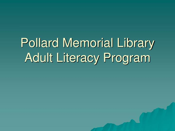 pollard memorial library adult literacy program