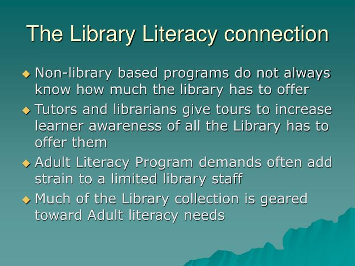 The Library Literacy connection