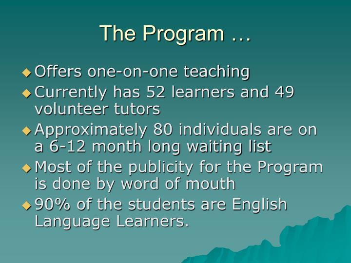 The Program …