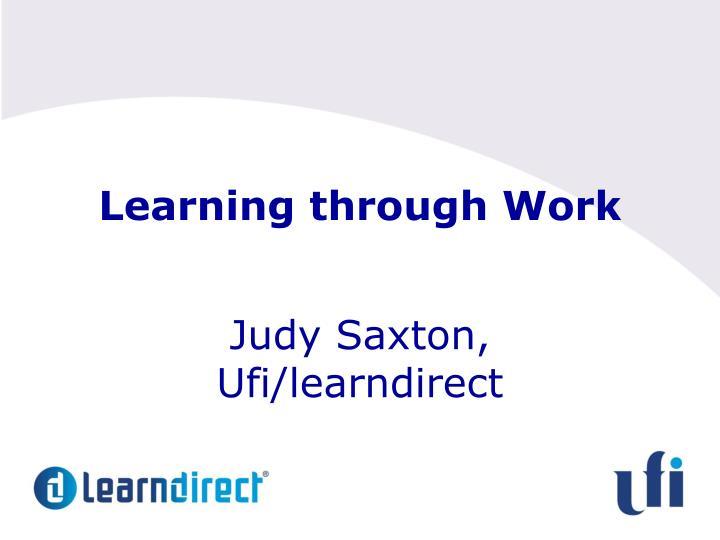 Learning through Work