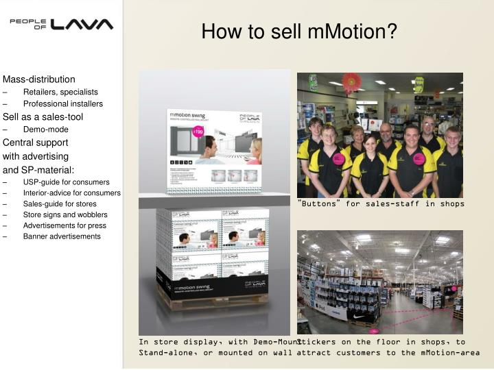 How to sell mMotion?