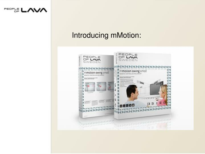 Introducing mMotion: