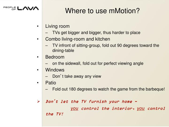 Where to use mMotion?