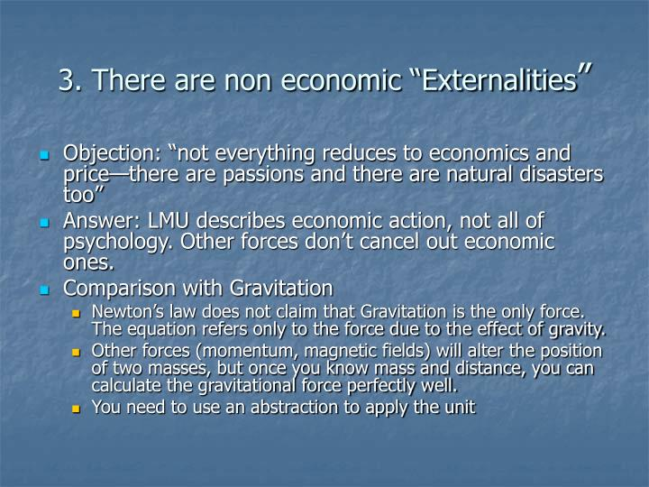 """3. There are non economic """"Externalities"""