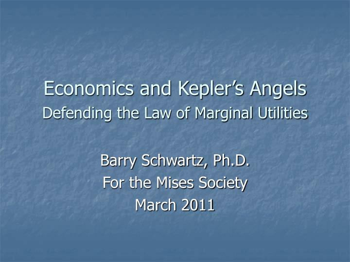 economics and kepler s angels defending the law of marginal utilities