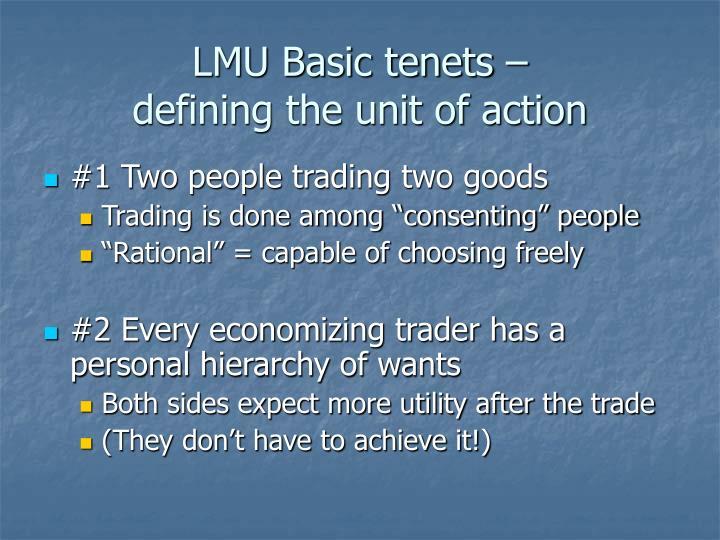 LMU Basic tenets –