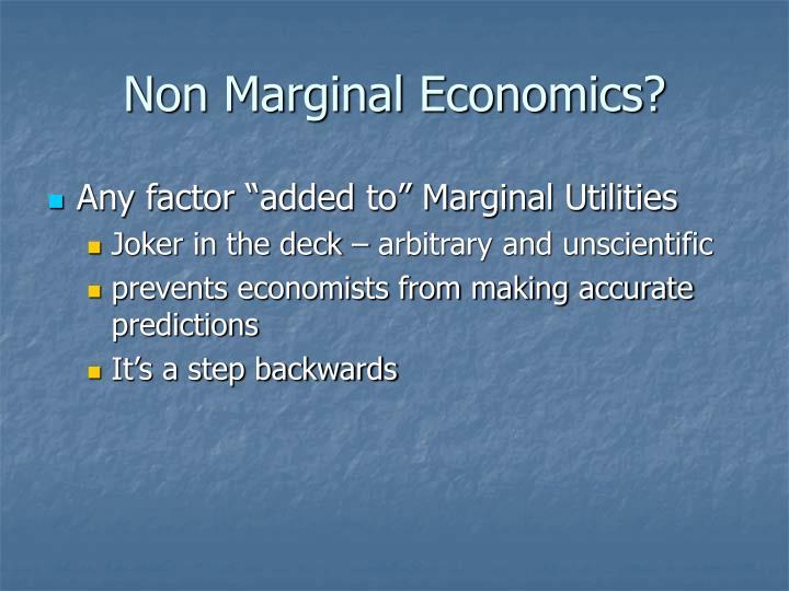 Non Marginal Economics?